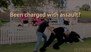 Have you been charged with assault?